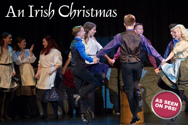 An Irish Christmas at Vacaville's Performing Arts Theatre - Your ...