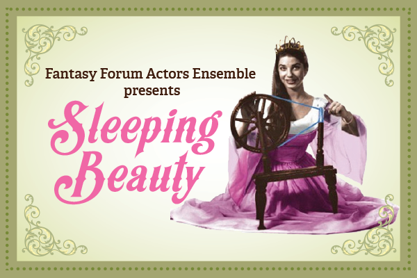 """Fantasy Forum Actors Ensemble: """"Sleeping Beauty"""" - Your Town Monthly"""