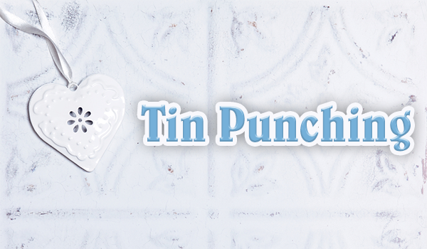 Tin Punching
