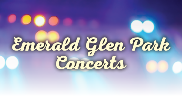 Emerald Glen Park Concerts