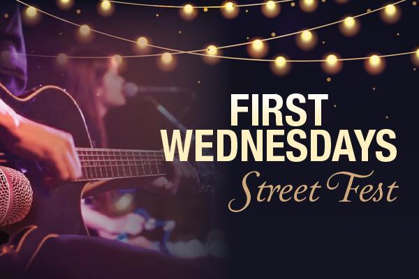 First Wednesdays Street Fest